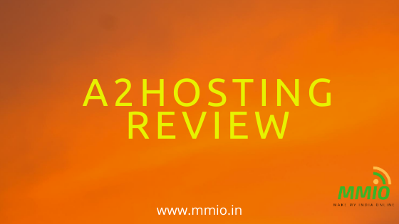 Complete A2Hosting Review