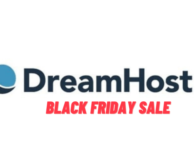Dreamhost Black Friday and Cyber Monday Deals 2021