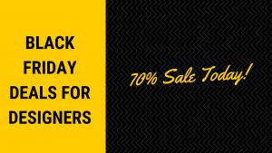 Black Friday Deals For Designers